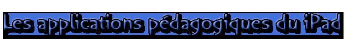 Applications pédagogiques du iPad