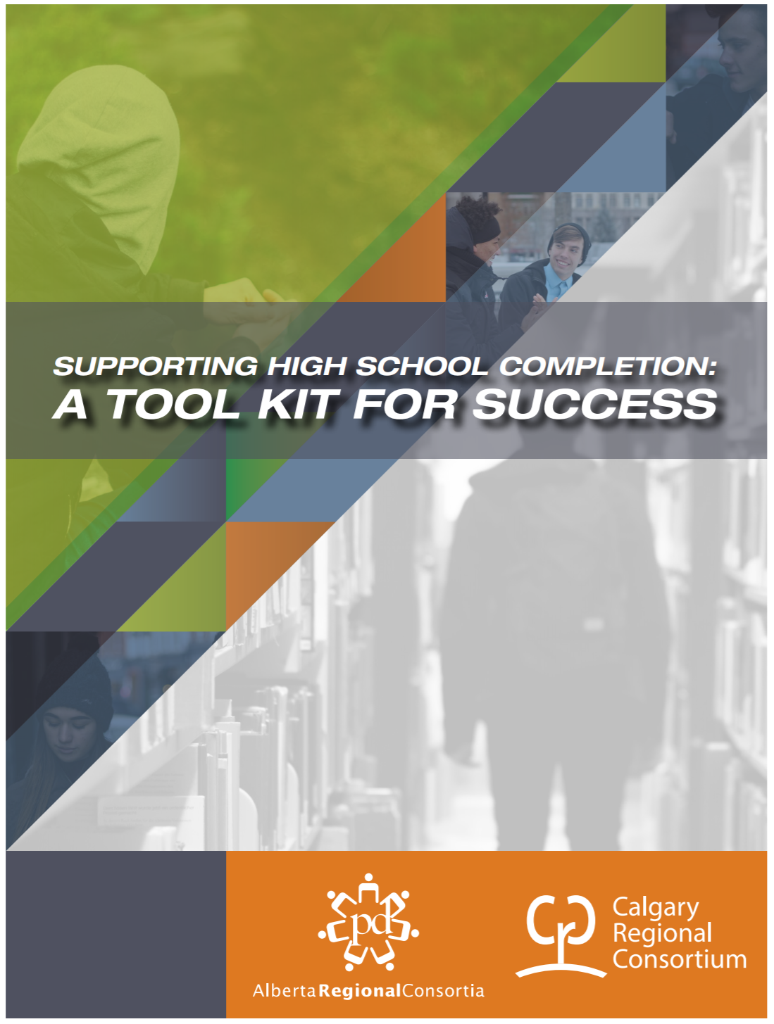 Supporting High School Completion: A Tool Kit for Success